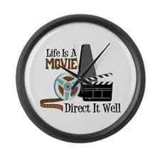 Life is a Movie Direct it Well Large Wall Clock