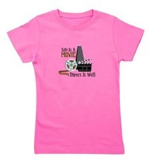 Life is a Movie Direct it Well Girl's Tee