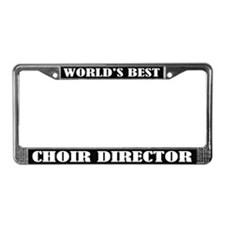 Best Choir Director License Plate Frame