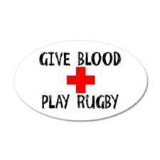 Give Blood, Play Rugby Wall Decal