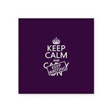 Keep Calm and Keep Writing Sticker