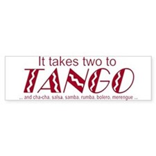 """Two to Tango"" Bumper Bumper Sticker"