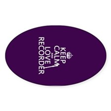 Keep Calm and Love Recorder Decal
