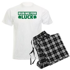 Rub me for luck shamrock Pajamas