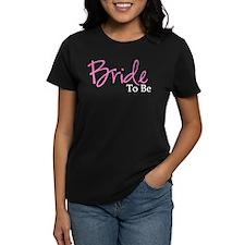 Bride To Be (Pink Script) Tee