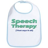 Speech Therapy Says It All Bib