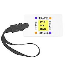 Travel - Its My Bag Luggage Tag