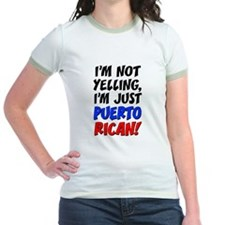 Not Yelling Im Puerto Rican T-Shirt