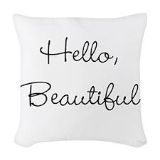 Hello, Beautiful Woven Throw Pillow