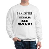 I Am Father Sweatshirt