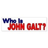 Who is John Galt? Bumper Car Sticker