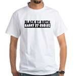 Nappy By Choice White T-Shirt