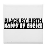 Nappy By Choice Tile Coaster