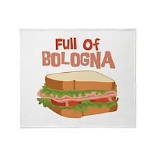 Full Of Bologna Throw Blanket