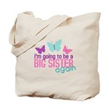 butterfly big sister to be Tote Bag
