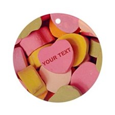Candy Hearts CUSTOM TEXT Ornament (Round)