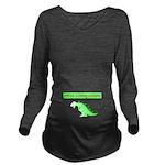 Future Mommyasaurus Long Sleeve Maternity T-Shirt