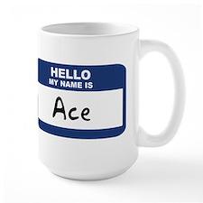 Hello: Ace Mugs