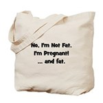 No, I'm Not Fat! (black) Tote Bag