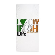 I Love My Irish Wife Beach Towel