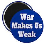 Ten Round War Makes Us Weak Magnets