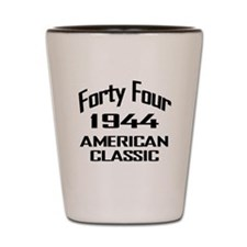 1944, 70th Birthday Shot Glass