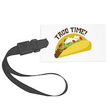TACO TIME! Luggage Tag