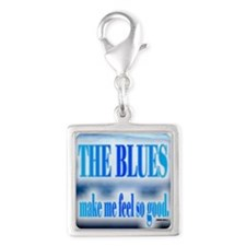 Blues Make Me Feel So Good Charms