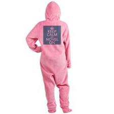 Keep Calm and Novel On Footed Pajamas