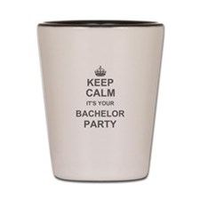 Keep Calm its your Bachelor Party Shot Glass