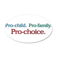 Cute Pro choice Oval Car Magnet