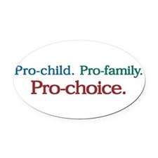 Unique Pro choice Oval Car Magnet