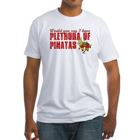 Plethora of Pinatas Fitted T-Shirt