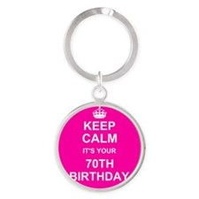 Keep Calm its your 70th Birthday Keychains