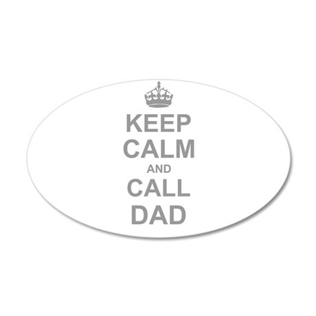 Keep Calm and Call Dad Wall Sticker
