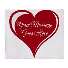 Your Custom Message in a Heart Throw Blanket