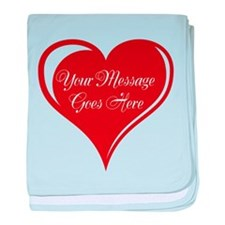 Your Custom Message in a Heart baby blanket