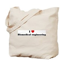 I Love Biomedical engineering Tote Bag
