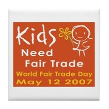 """Fair Trade Kids"" Tile Coaster"