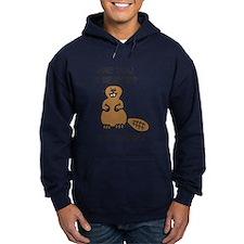Are You A Beaver Cuz Damn!! Hoodie