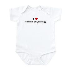 I Love Human physiology Infant Bodysuit
