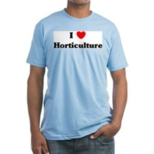 I Love Horticulture Shirt