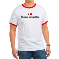 I Love Higher education T
