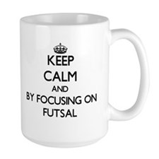 Keep calm by focusing on Futsal Mugs