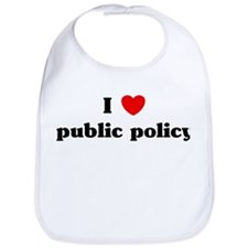 I Love public policy Bib
