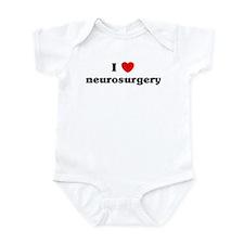 I Love neurosurgery Onesie