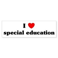 I Love special education Bumper Bumper Sticker