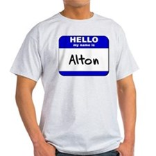 hello my name is alton T-Shirt