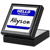 hello my name is allyson Keepsake Box