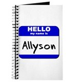 hello my name is allyson Journal